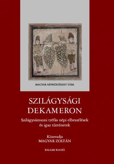 Magyar Zoltán  (Vál.) - Szilágysági dekameron