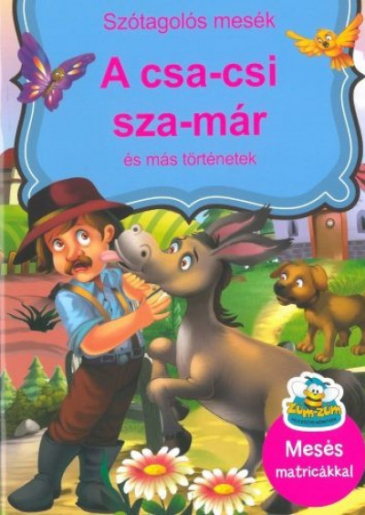 Szabó Zsolt - A csa-csi sza-már és más történetek
