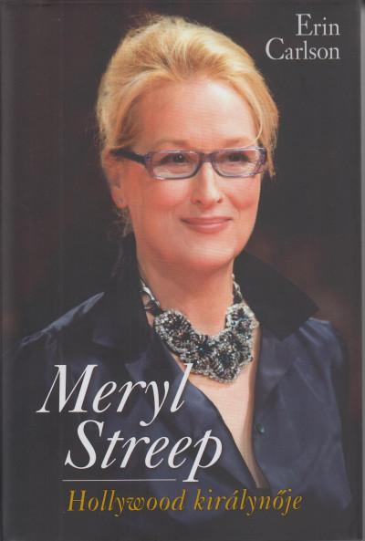 Erin Carlson - Meryl Streep