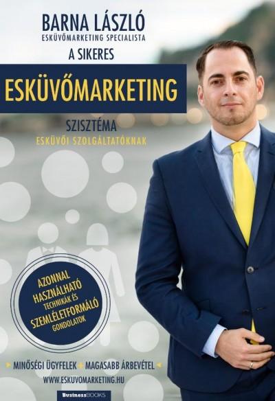 Barna László - A sikeres esküvőmarketing szisztéma