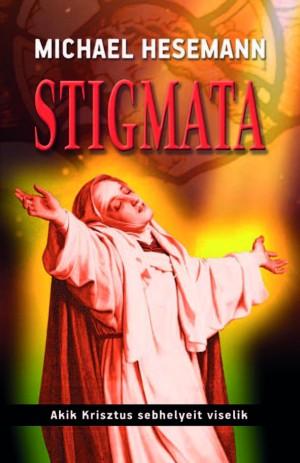 Michael Hesemann - Stigmata