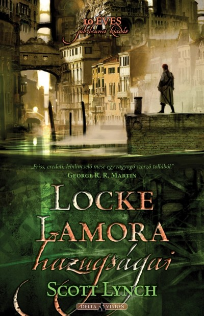 Scott Lynch - Locke Lamora hazugságai