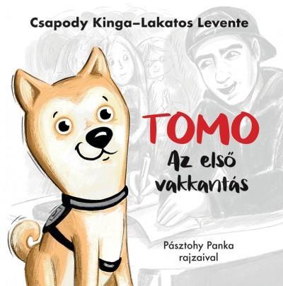 Csapody Kinga - Lakatos Levente - Tomo - Az első vakkantás
