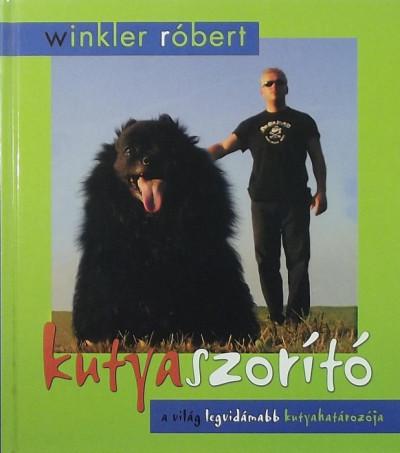Winkler Róbert - Kutyaszorító