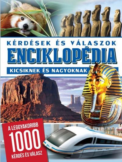 - Enciklopédia kicsiknek és nagyoknak: kérdések és válaszok
