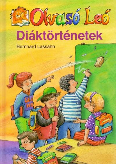 Bernhard Lassahn - Diáktörténetek
