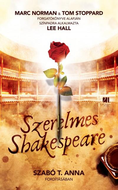 Marc Norman - Tom Stoppard - Szerelmes Shakespeare
