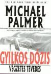Michael Palmer - Gyilkos d�zis