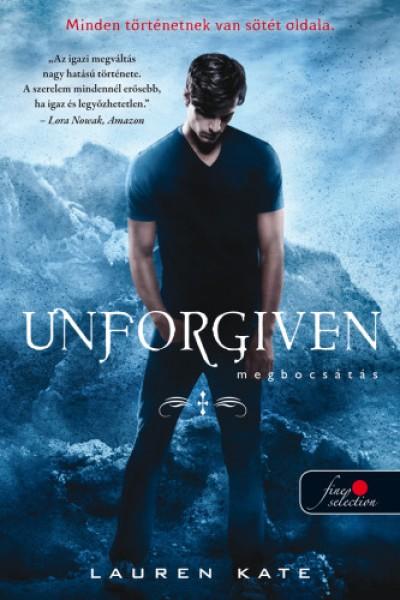 Lauren Kate - Unforgiven - Megbocsátás - kemény kötés