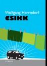 Wolfgang Herrndorf - Csikk