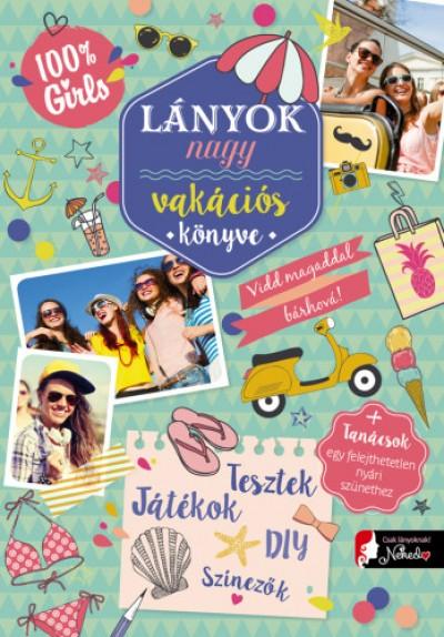 - Lányok vakációs könyve