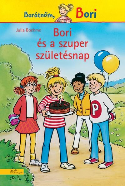 Julia Boehme - Bori és a szuper születésnap