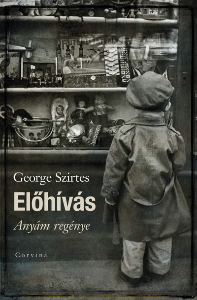 George Szirtes - Előhívás