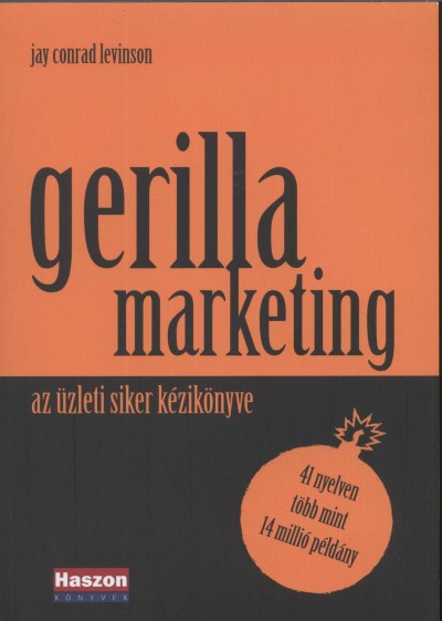 Jay C. Levinson - A gerillamarketing