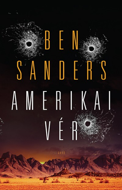 Ben Sanders - Amerikai vér
