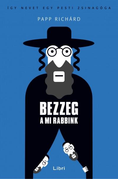 Papp Richárd - Bezzeg a mi rabbink