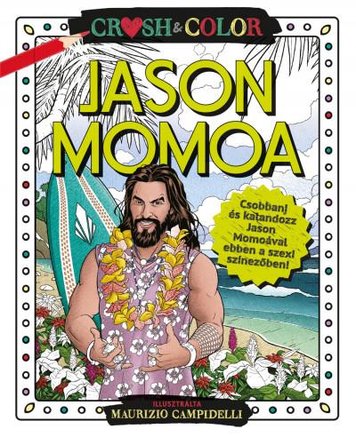 - Crush & Color: Jason Momoa