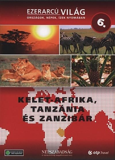 - Ezerarcú világ 6. - Kelet-Afrika, Tanzánia és Zanzibár - DVD