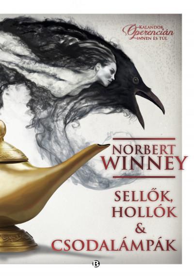 Norbert Winney - Sellők, hollók & csodalámpák