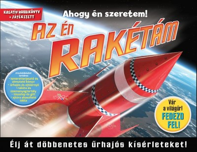 - Az én rakétám