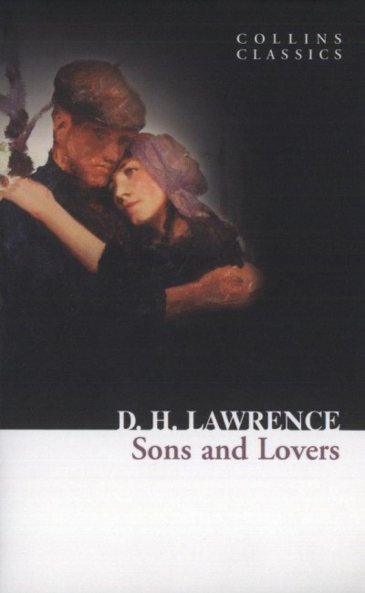 David Herbert Lawrence - Sons and Lovers