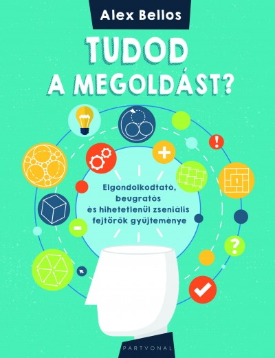 Alex Bellos - Tudod a megoldást?