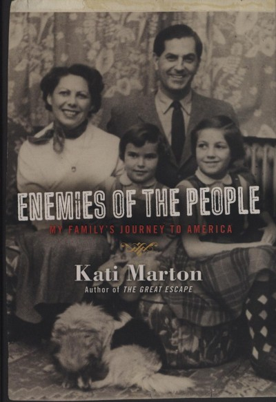 Kati Marton - Enemies of the People