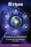 Lee Carroll - KRYON 13: Fordul�pont
