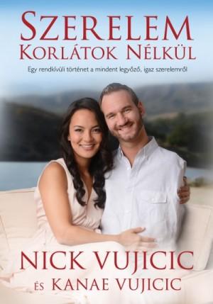Kanae Vujicic - Nick Vujicic - Szerelem korl�tok n�lk�l