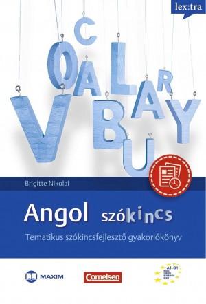 Bukta Katalin - Brigitte Nikolai - Angol sz�kincs - Tematikus sz�kincsfejleszt� gyakorl�k�nyv