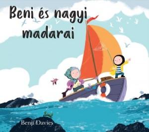 Benji Davies - Beni és nagyi madarai