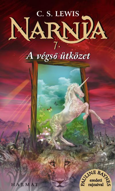C. S. Lewis - Narnia 7. - A végső ütközet - Illusztrált kiadás