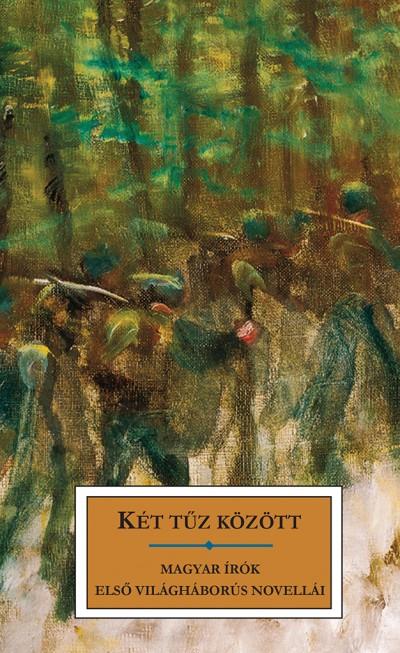 Kőrössi P. József  (Szerk.) - Két tűz között