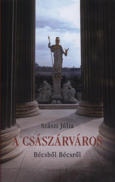 Szászi Júlia - A császárváros