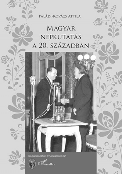 Paládi-Kovács Attila - Magyar népkutatás a 20. században