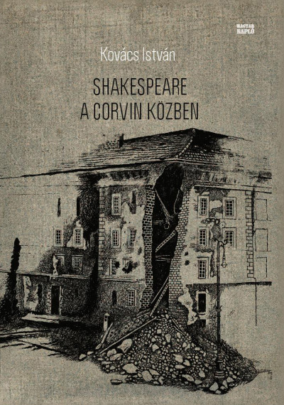 Kovács István - Shakespeare a Corvin közben