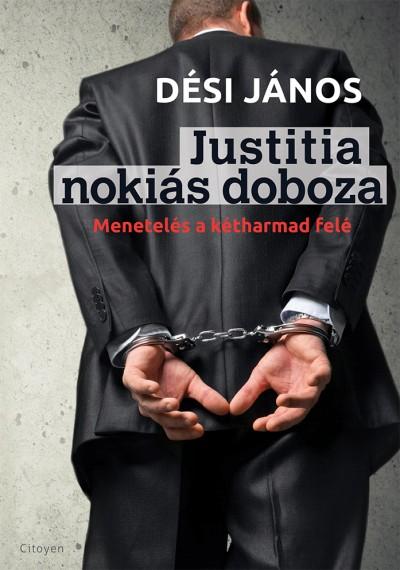 Dési János - Justitia nokiás doboza