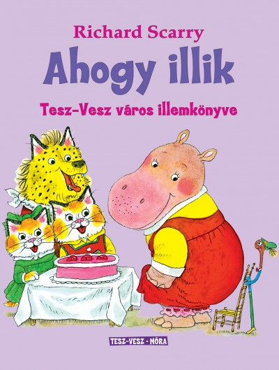 Richard Scarry - Ahogy illik