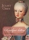 Juliet Grey - Kir�lyn� lettem