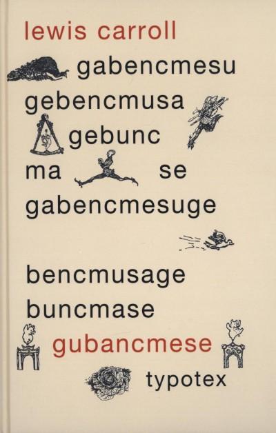 Lewis Carroll - Gubancmese