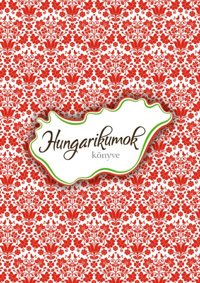 - Hungarikumok könyve