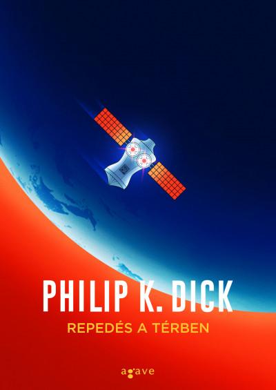 Philip K. Dick - Repedés a térben