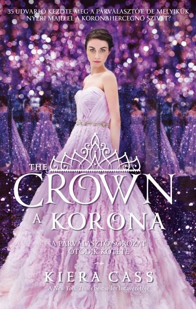 Kiera Cass - A korona