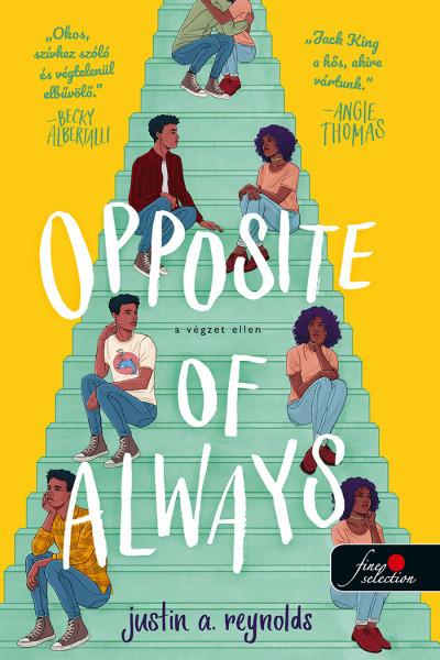 Justin A. Reynolds - Opposite of Always - A végzet ellen