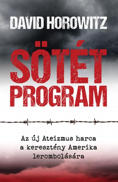 David Horowitz - Sötét Program