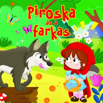 - Piroska és a farkas - Mesés lapozó
