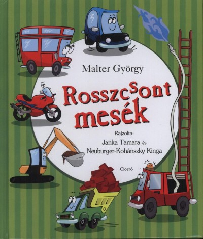Malter György - Rosszcsont mesék