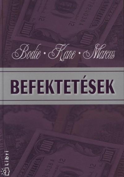 Zvi Bodie - Alex Kane - Alan J. Marcus - Befektetések