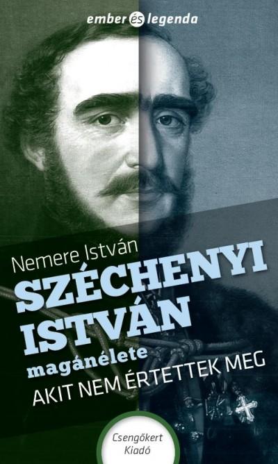 Nemere István - Széchenyi István magánélete