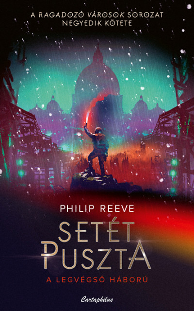Philip Reeve - Setét puszta
